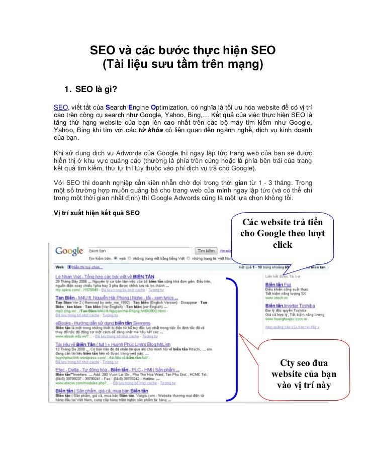 SEO và các bước thực hiện SEO              (Tài liệu sưu tầm trên mạng)   1. SEO là gì?SEO, viết tắt của Search Engine Opt...
