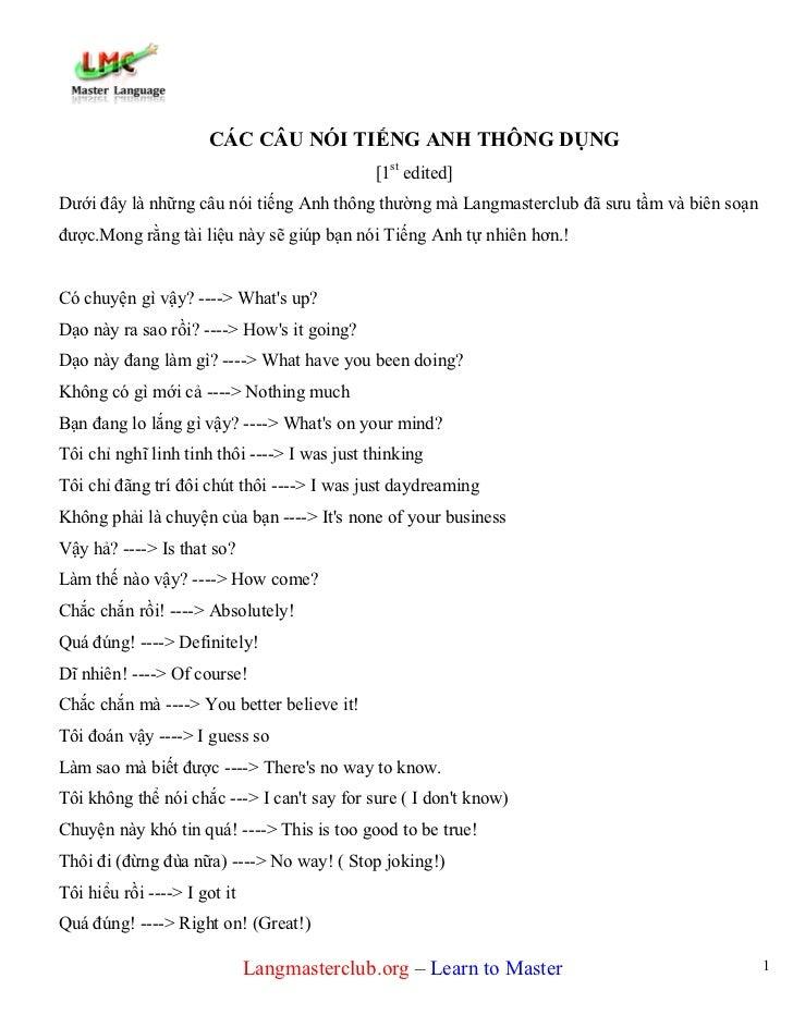 CÁC CÂU NÓI TIẾNG ANH THÔNG DỤNG                                              [1st edited]Dưới đây là những câu nói tiếng ...
