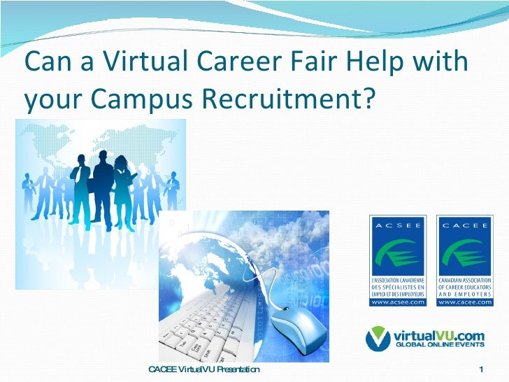 Can a Virtual Career Fair Help with your Campus Recruitment? CACEE VirtualVU Presentation