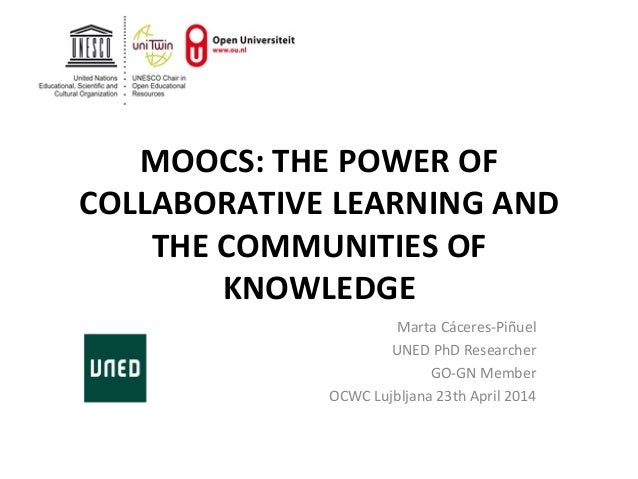 MOOCs: the power of collaborative learning and communities of knowledge