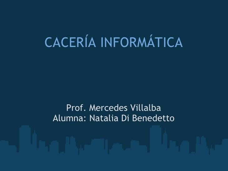 Caceria informtica