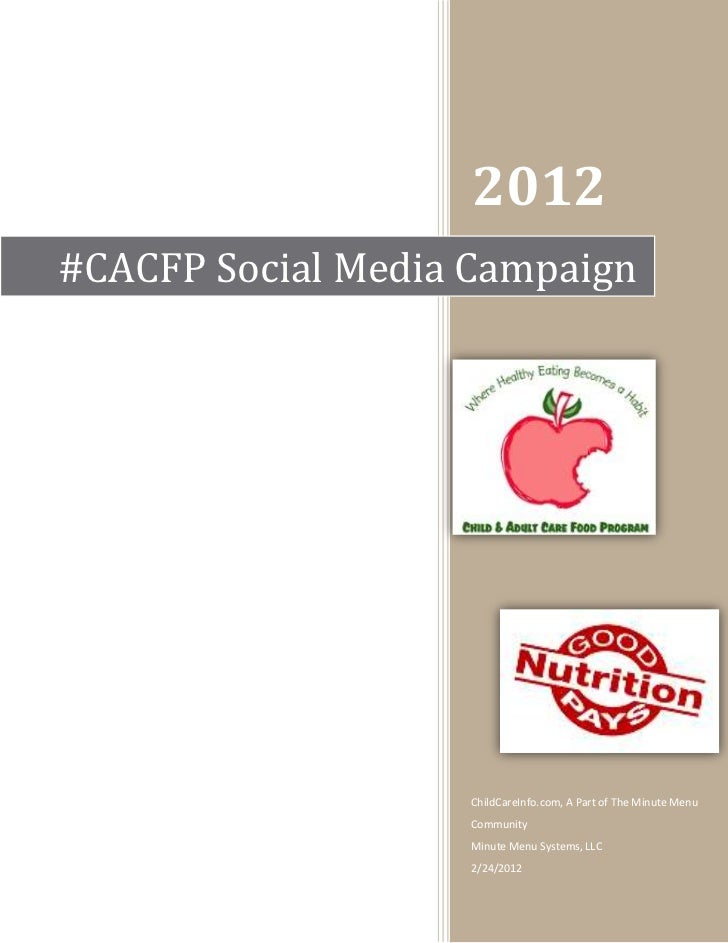2012#CACFP Social Media Campaign                   ChildCareInfo.com, A Part of The Minute Menu                   Communit...