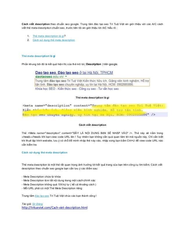 Cách viết description theo chuẩn seo google. Trung tâm đào tạo seo Trí Tuệ Việt xin giới thiệu với các A/C cáchviết thẻ me...