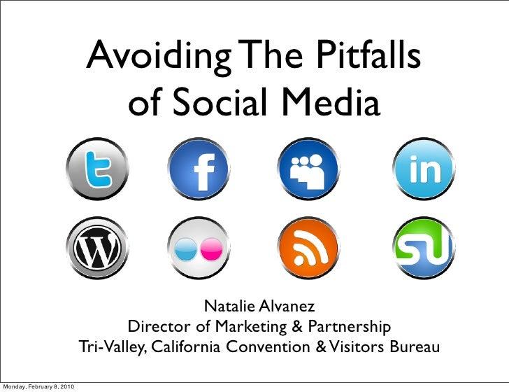 Avoiding The Pitfalls                               of Social Media                                                  Natal...