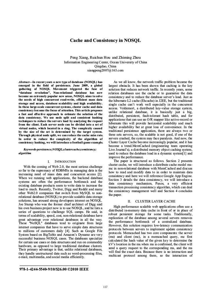Cache and Consistency in NOSQL                                            Peng Xiang, Ruichun Hou and Zhiming Zhou        ...