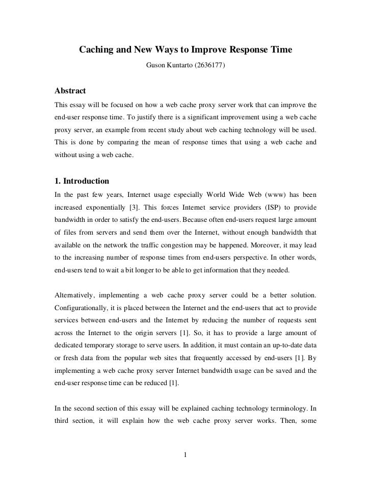 Caching and New Ways to Improve Response Time                                Guson Kuntarto (2636177)AbstractThis essay wi...