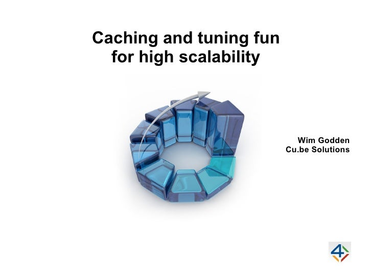 Caching and tuning fun for high scalability @ 4Developers