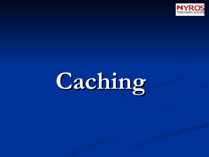 Caching By Nyros Developer