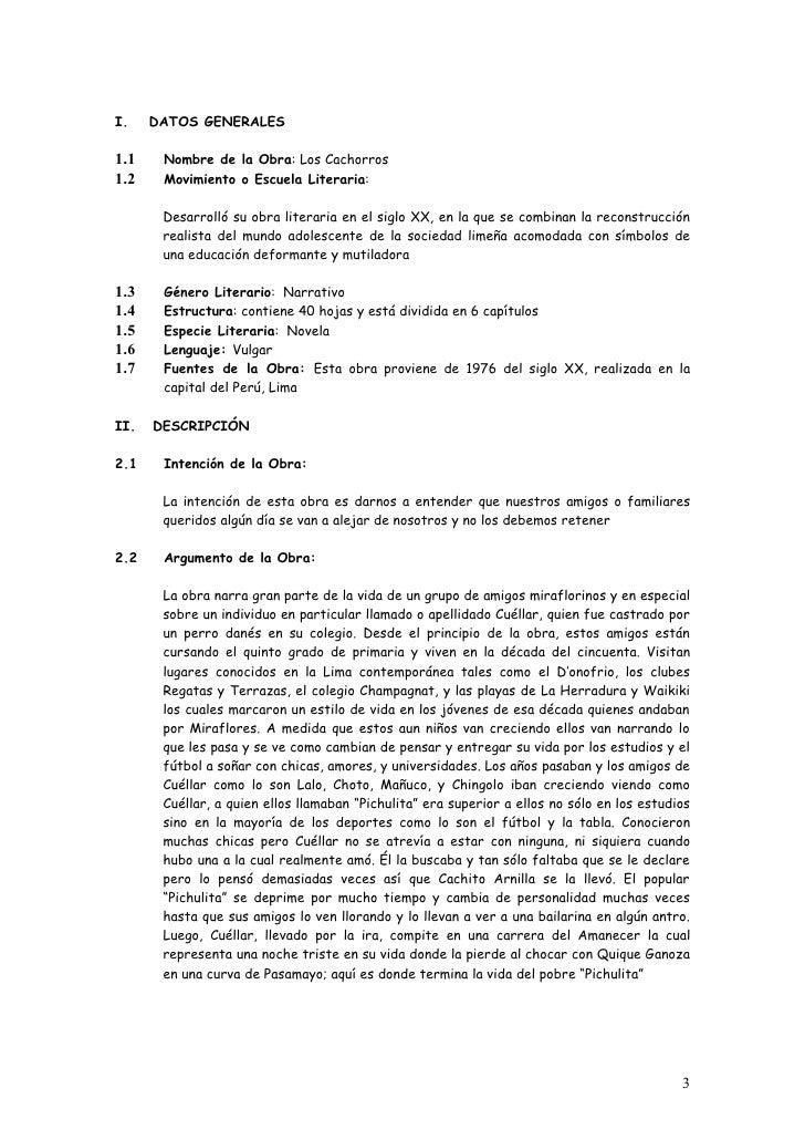 I.    DATOS GENERALES  1.1    Nombre de la Obra: Los Cachorros 1.2    Movimiento o Escuela Literaria:         Desarrolló s...