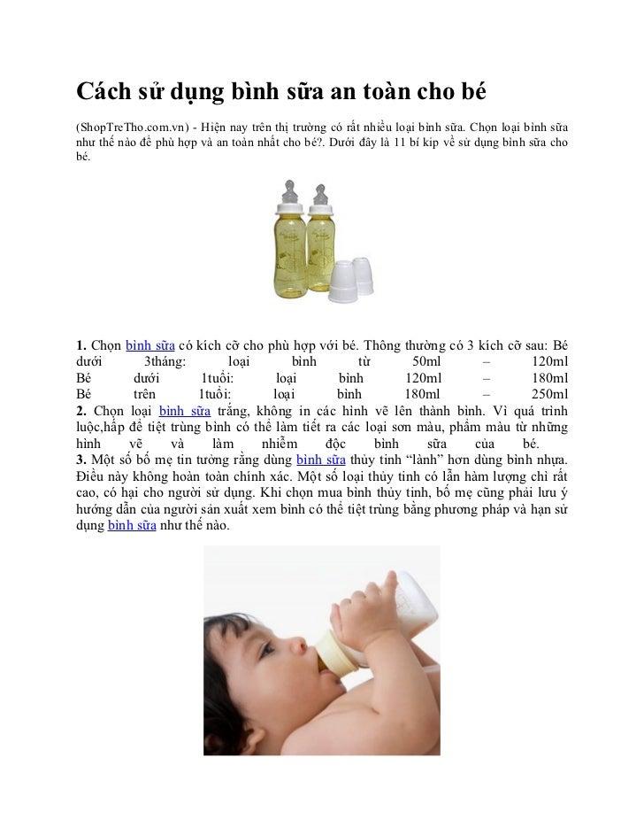 Cách sử dụng bình sữa an toàn cho bé(ShopTreTho.com.vn) - Hiện nay trên thị trường có rất nhiều loại bình sữa. Chọn loại b...