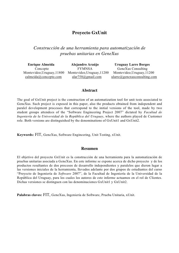 Proyecto GxUnit              Construcción de una herramienta para automatización de                         pruebas unitar...