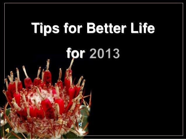 Tips for Better Lifefor