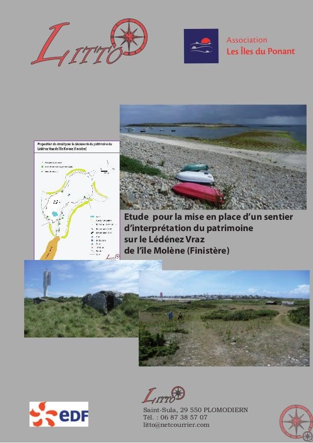 Etude pour la mise en place d'un sentier d'interprétation du patrimoine sur le Lédénez Vraz de l'île Molène (Finistère) LI...