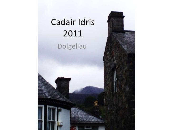 CadairIdris2011<br />Dolgellau<br />