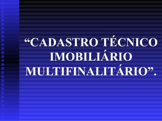 Cadastro técnico imobiliário multifinalitário