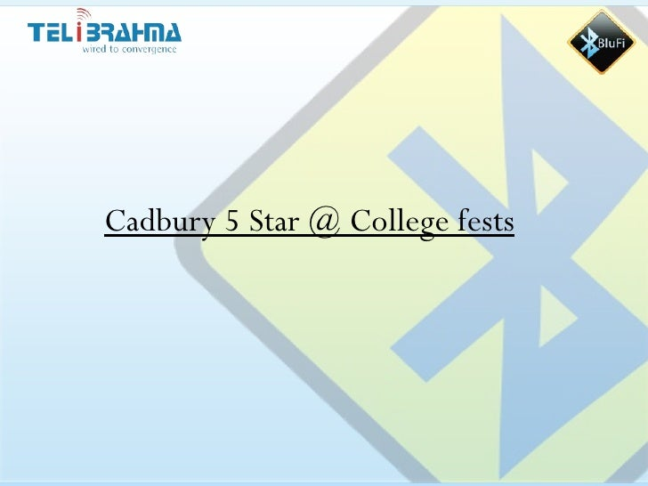 Cadbury 5star@ College Fests