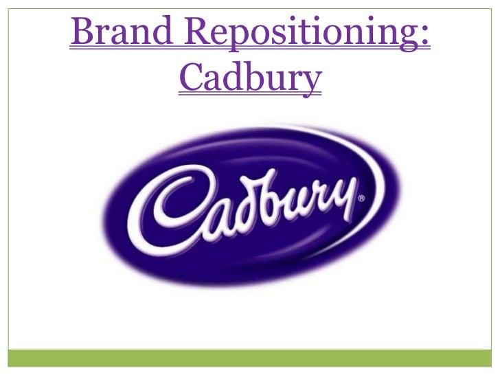 Brand Repositioning:      Cadbury