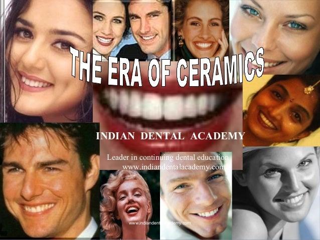 The Era of Dental ceramics/ dentist practices