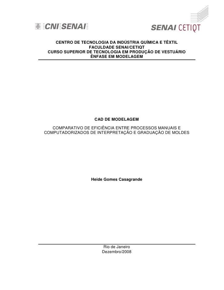 CENTRO DE TECNOLOGIA DA INDÚSTRIA QUÍMICA E TÊXTIL                  FACULDADE SENAI/CETIQT  CURSO SUPERIOR DE TECNOLOGIA E...