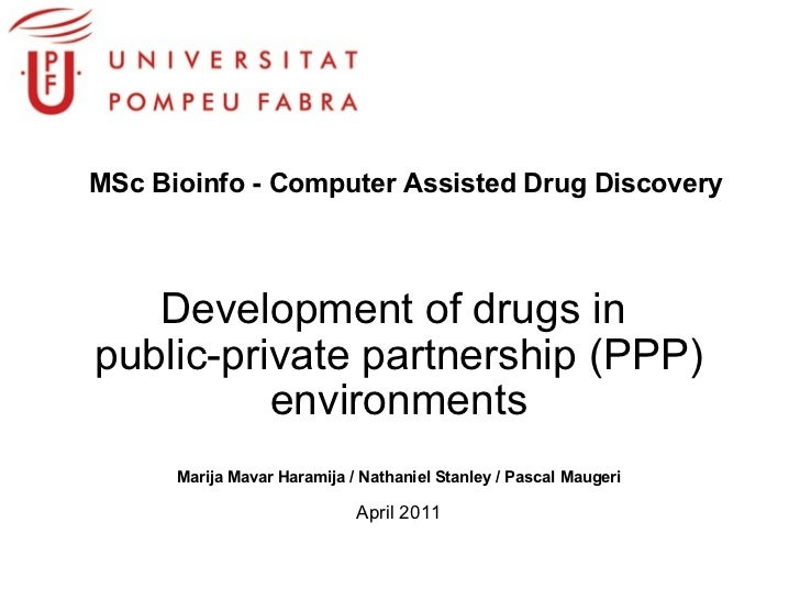 Development of drugs in  public-private partnership (PPP) environments