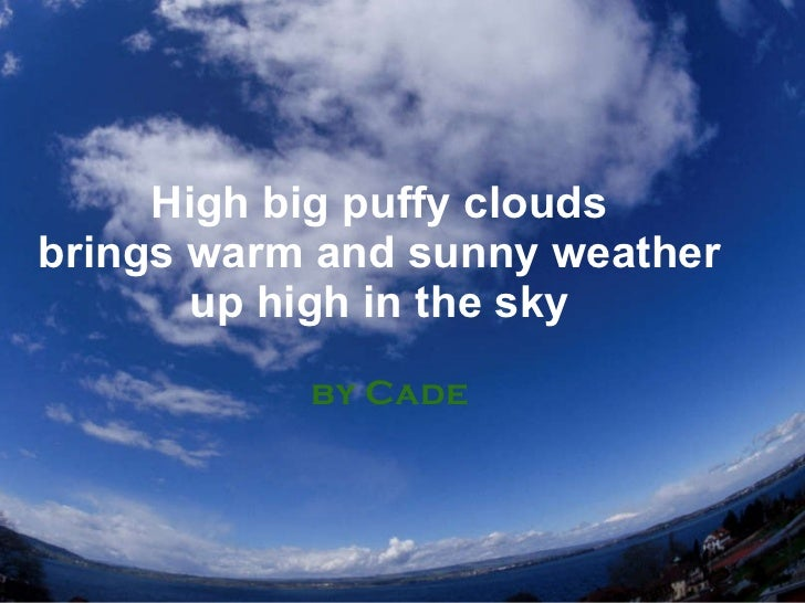 High big puffy clouds brings warm and sunny weather up high in the sky by Cade