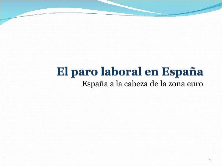 España a la cabeza de la zona euro