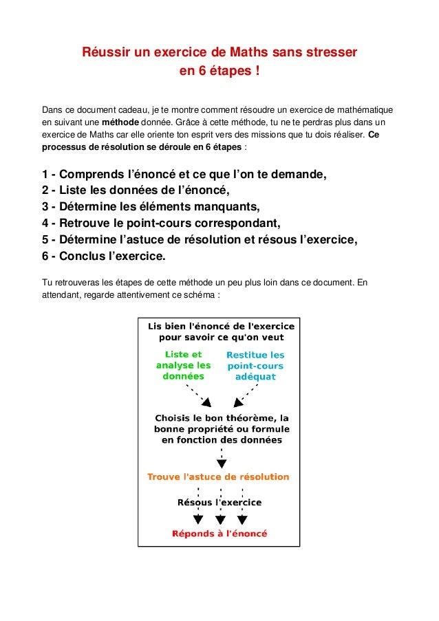 Réussir un exercice de Maths sans stresser en 6 étapes ! Dans ce document cadeau, je te montre comment résoudre un exercic...