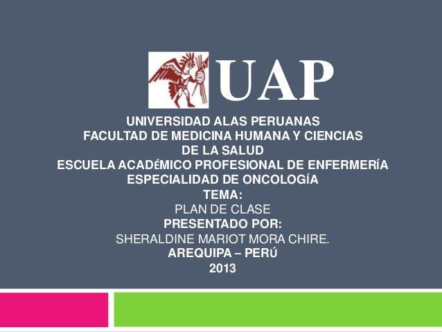 UAPUNIVERSIDAD ALAS PERUANAS FACULTAD DE MEDICINA HUMANA Y CIENCIAS DE LA SALUD ESCUELA ACADÉMICO PROFESIONAL DE ENFERMERÍ...