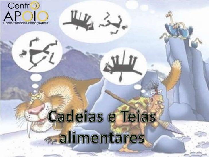 www.aulasdebiologiaapoio.com - Teia Alimentar e Cadeia Alimentar