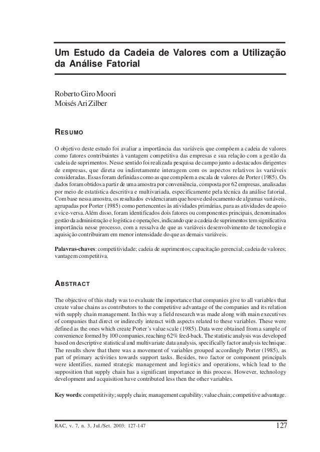 Um Estudo da Cadeia de Valores com a Utilização da Análise Fatorial Roberto Giro Moori Moisés Ari Zilber  R ESUMO O objeti...
