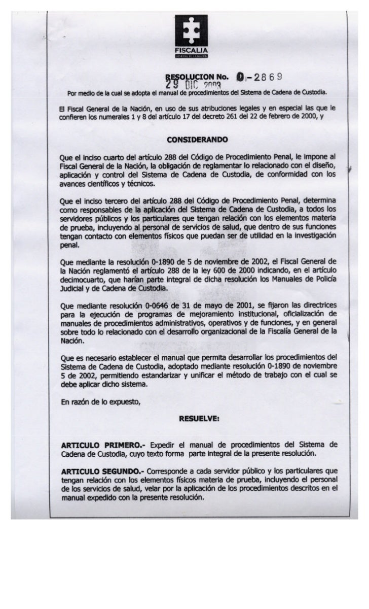 MANUAL DE PROCEDIMIENTOS DEL SISTEMA DE CADENA DE CUSTODIA                    FISCALÍA GENERAL DE LA NACIÓN               ...
