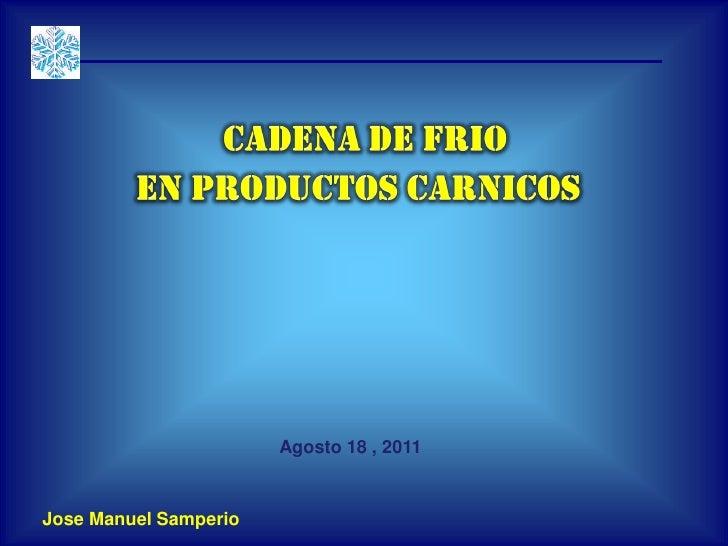 Cadena de frio en productos carnicos jms