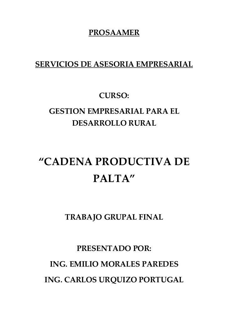 """PROSAAMERSERVICIOS DE ASESORIA EMPRESARIAL             CURSO:  GESTION EMPRESARIAL PARA EL       DESARROLLO RURAL""""CADENA P..."""