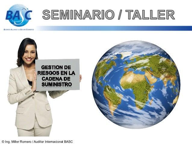 © Ing. Miller Romero / Auditor Internacional BASC