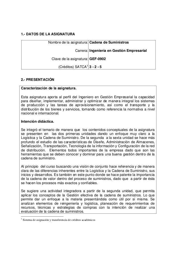 1.- DATOS DE LA ASIGNATURA                         Nombre de la asignatura: Cadena de Suministros                         ...