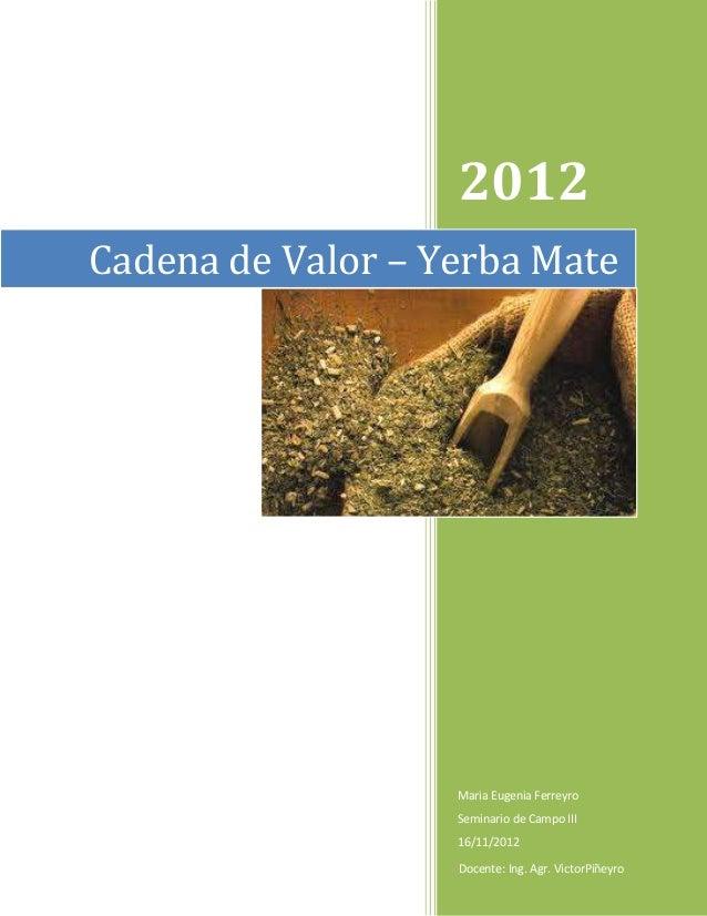 Circuito Productivo De La Yerba Mate : Cadena de valor yerba mate