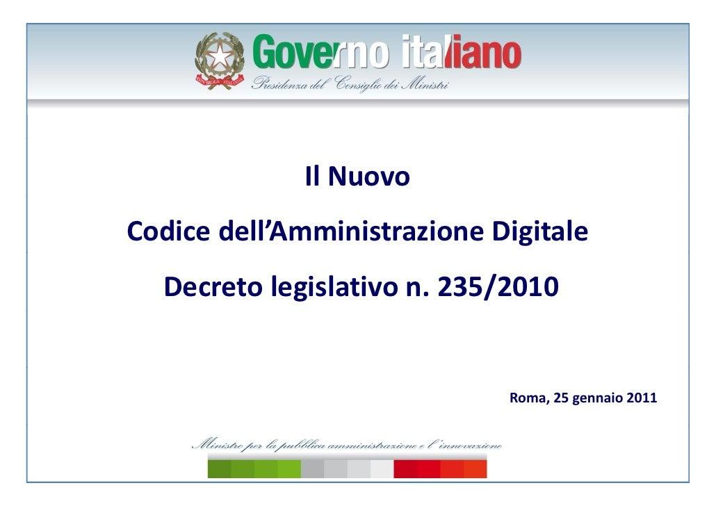 IlNuovoCodicedell'AmministrazioneDigitale  Decretolegislativon.235/2010                             Roma,25gennai...