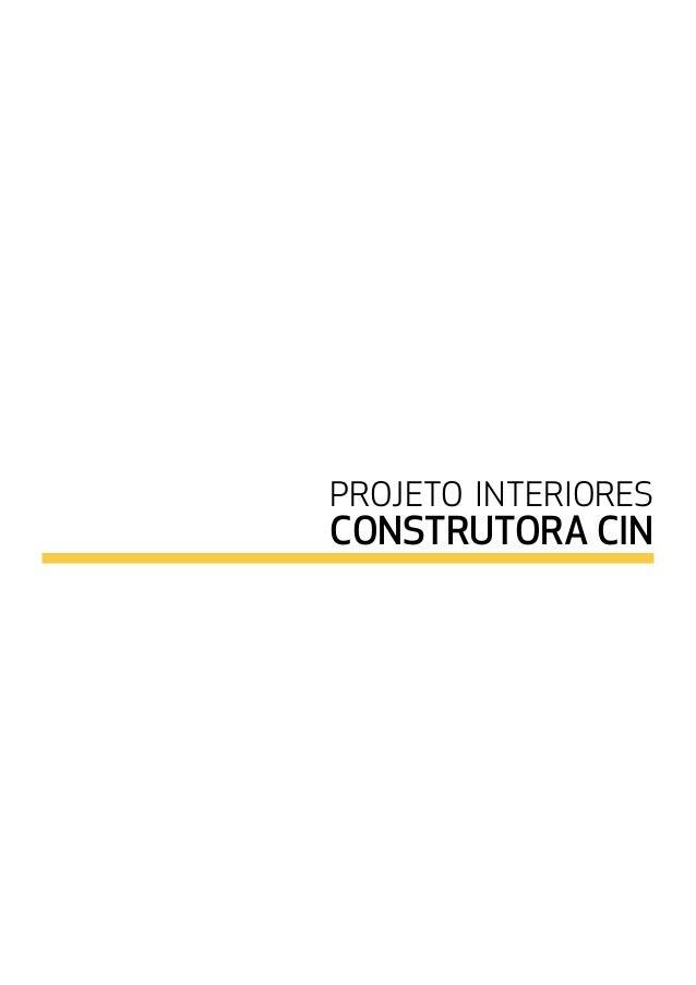 PROJETO INTERIORES CONSTRUTORA CIN