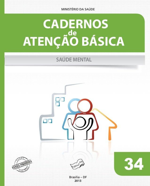 34 2013 ATENÇÃO BÁSICA CADERNOS de SAÚDE MENTAL