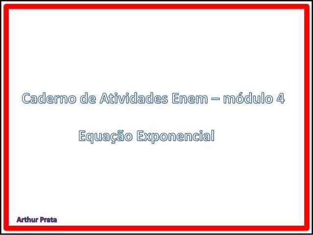 Caderno de atividades enem   módulo 4 equação exponencial