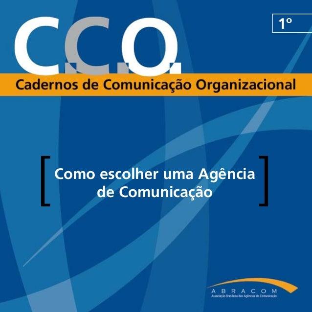 1º[   Como escolher uma Agência        de Comunicação          ]
