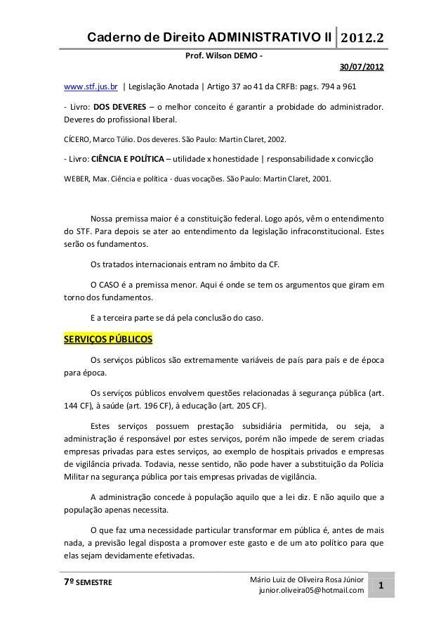 Caderno de Direito ADMINISTRATIVO II 2012.2  Prof. Wilson DEMO -  7º SEMESTRE Mário Luiz de Oliveira Rosa Júnior  junior.o...