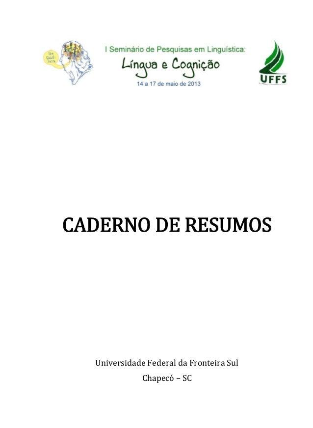 CADERNO DE RESUMOSUniversidade Federal da Fronteira SulChapecó – SC