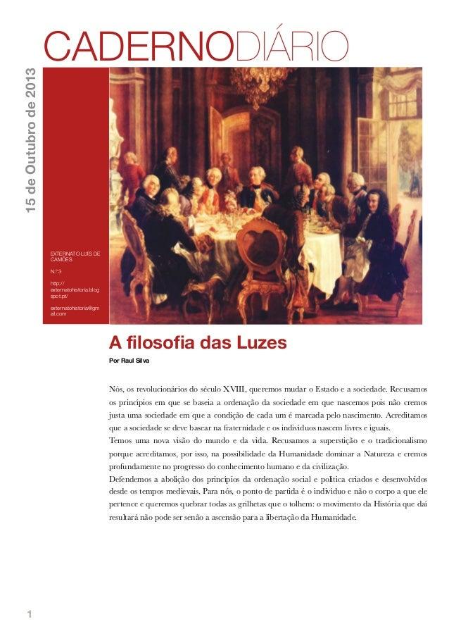 15 de Outubro de 2013  CADERNODIÁRIO  EXTERNATO LUÍS DE CAMÕES N.º 3 http:// externatohistoria.blog spot.pt/ externatohist...
