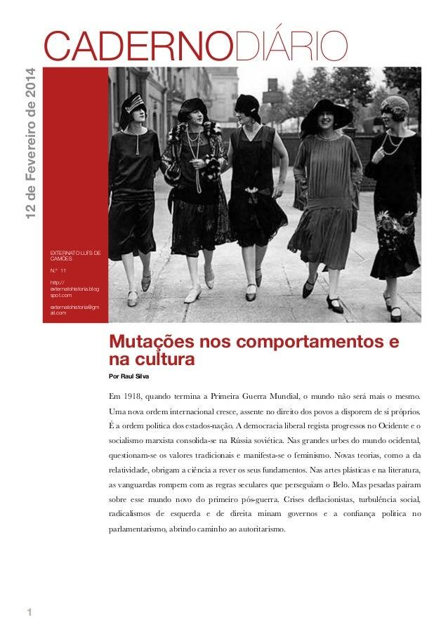 12 de Fevereiro de 2014  CADERNODIÁRIO  EXTERNATO LUÍ´S DE CAMÕES N.º 11 http:// externatohistoria.blog spot.com externato...