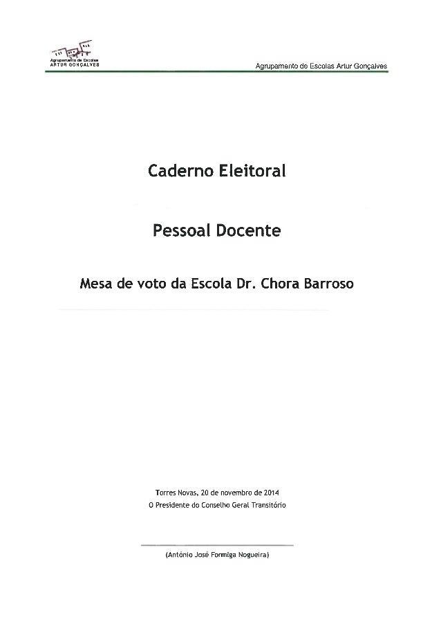 "ll 'n' "" ' 1  Aqvupamepllu da Escolas ""WR ""NFMVES Agrupamento de Escolas Artur Gonçalves    Caderno Eleitoral  Pessoal Doc..."