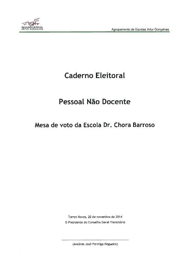 """Ill 'n' """"' 1  Agrupamento da Escolas """"W"""" °°""""°^'-VE5 Agrupamento de Escolas Artur Gonçalves  Caderno Eleitoral  Pessoal Não..."""