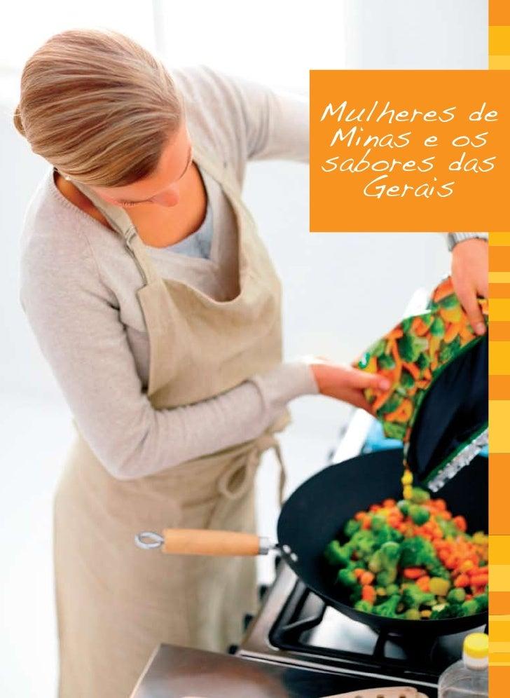 Mulheres de Minas e os sabores das   Gerais