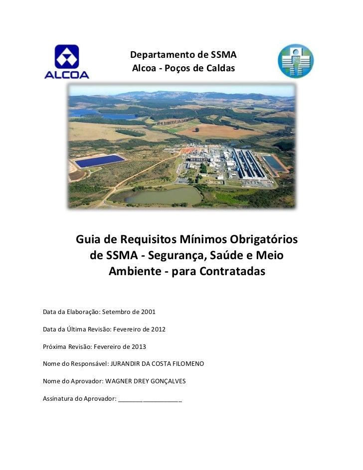 Departamento de SSMA                             Alcoa - Poços de Caldas           Guia de Requisitos Mínimos Obrigatórios...