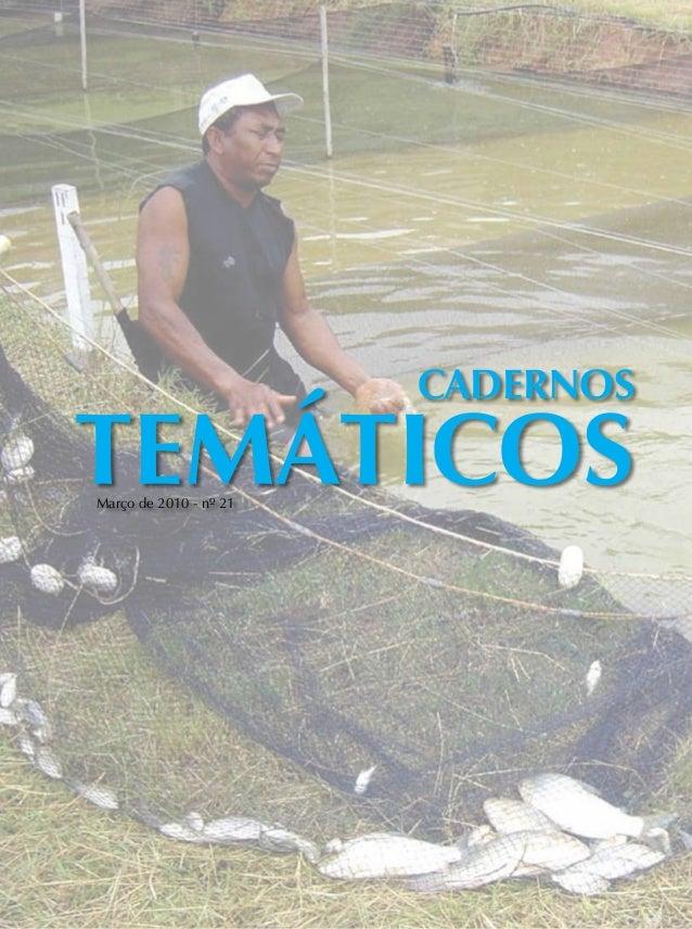 Cadernos TEMÁTICOSMarço de 2010 - nº 21